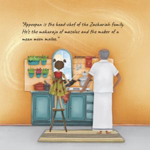 """A sketch of Annie (on a stool) and Apooppan standing over a kitchen counter, cooking. A window in front of Annie opens to a clear sunny sky. Quote reads: """"Appooppan is the head-chef of the Zachariah family. He's the Maharaja of Masalas and the maker of a mean meen moilee"""""""